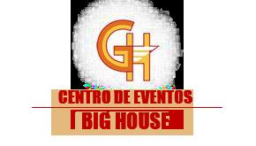 CENTRO DE EVENTOS BIG HOUSE